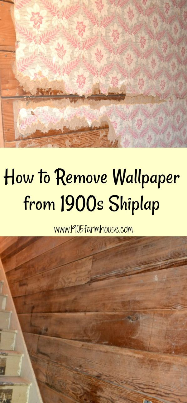 How To Remove Wallpaper From Original 1900s Shiplap