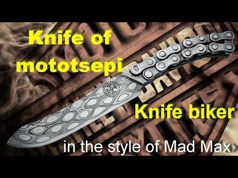 Knives of mototsepey, biker knives. - YouTube