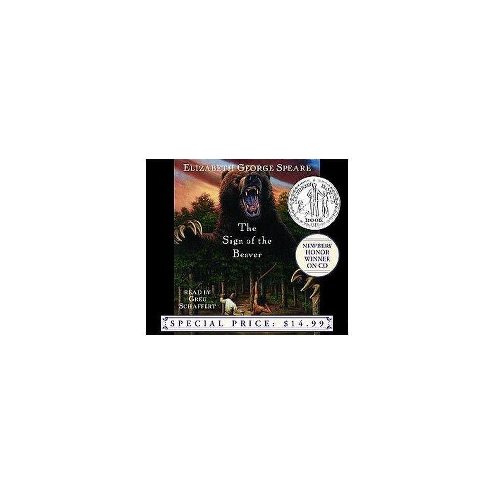 The Sign of the Beaver - by Elizabeth George Speare (AudioCD
