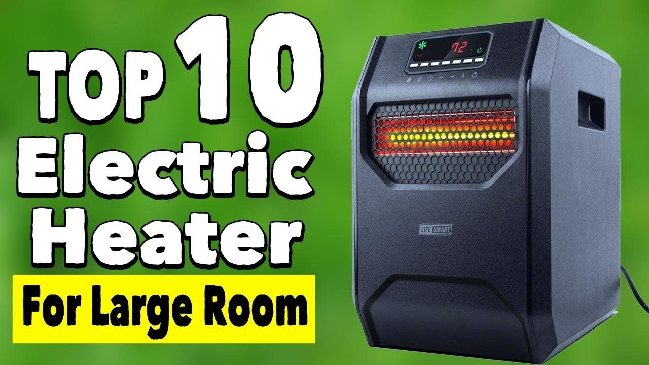 10 Best Indoor Electric Heaters for Large Rooms and Garage ...