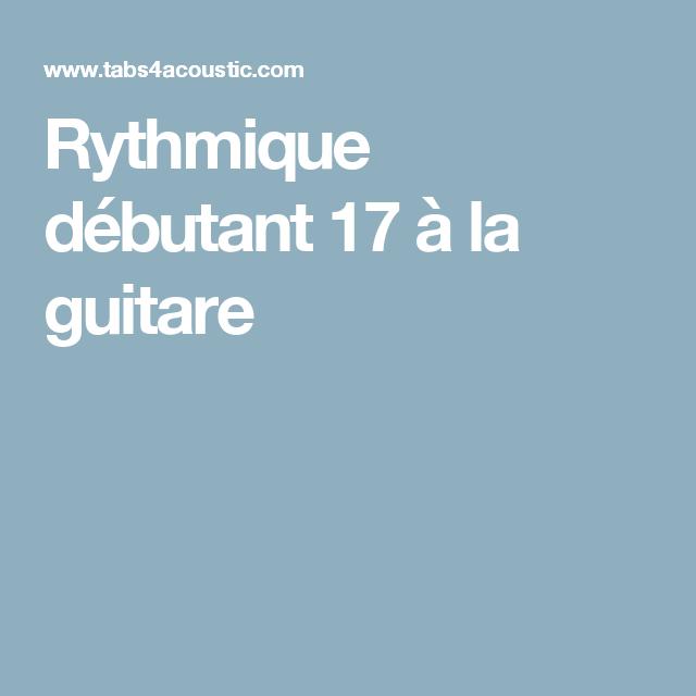 Rythmique débutant 17 à la guitare | Rythmique, Guitare ...