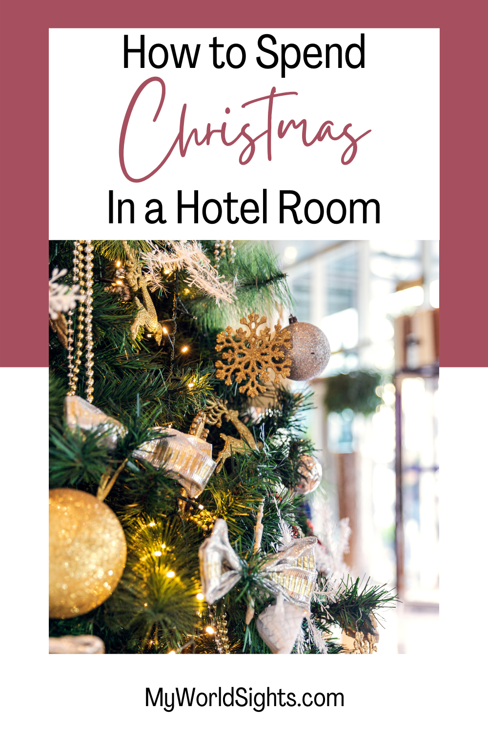 Christmas Ideas For Travelers Christmas In A Hotel In 2020 Christmas Away From Home Hotels Room Hotel