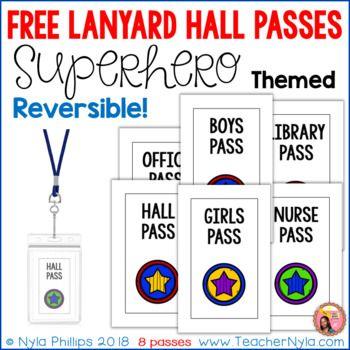 Free Lanyard Hall Passes - Superhero Theme The Love of Classroom