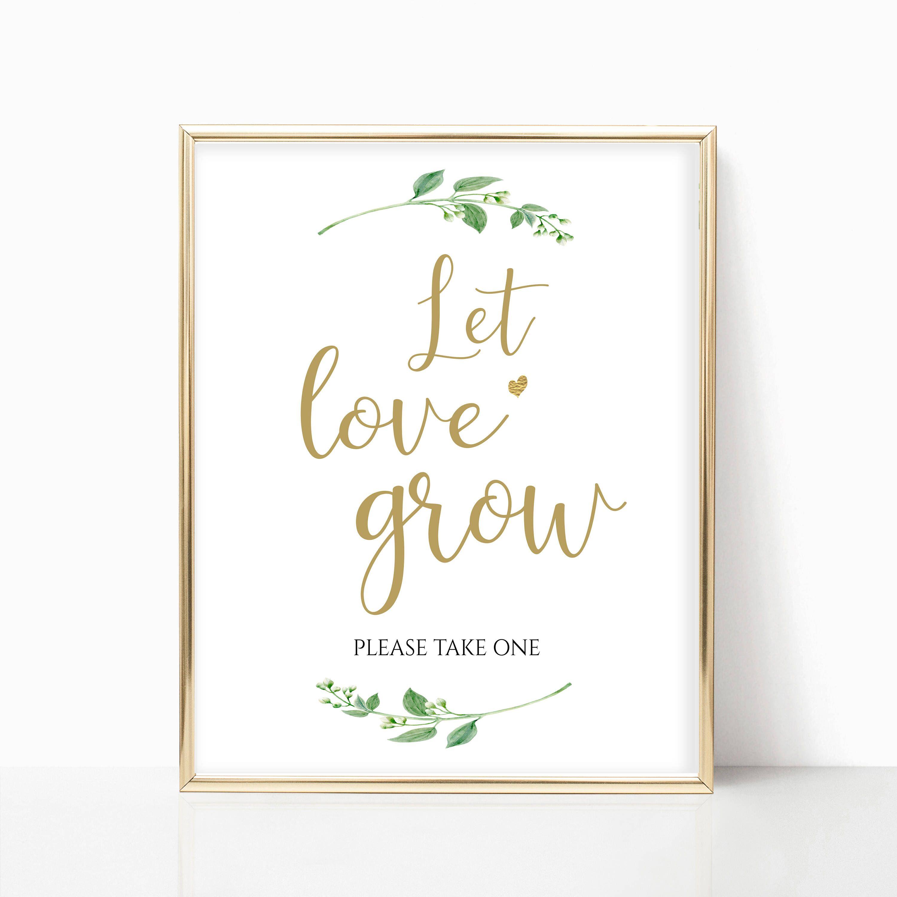 Let Love Grow Sign Let Love Grow Wedding Favors Let Love Grow Print ...