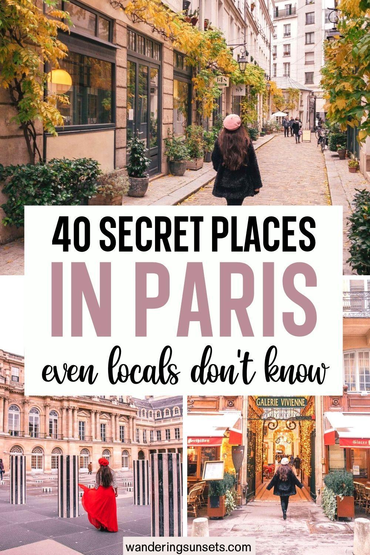40 Secret Places in Paris Even Locals Don't Know