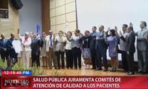 Salud Publica Juramenta Comités De Atención De Calidad A Los Pacientes #Video