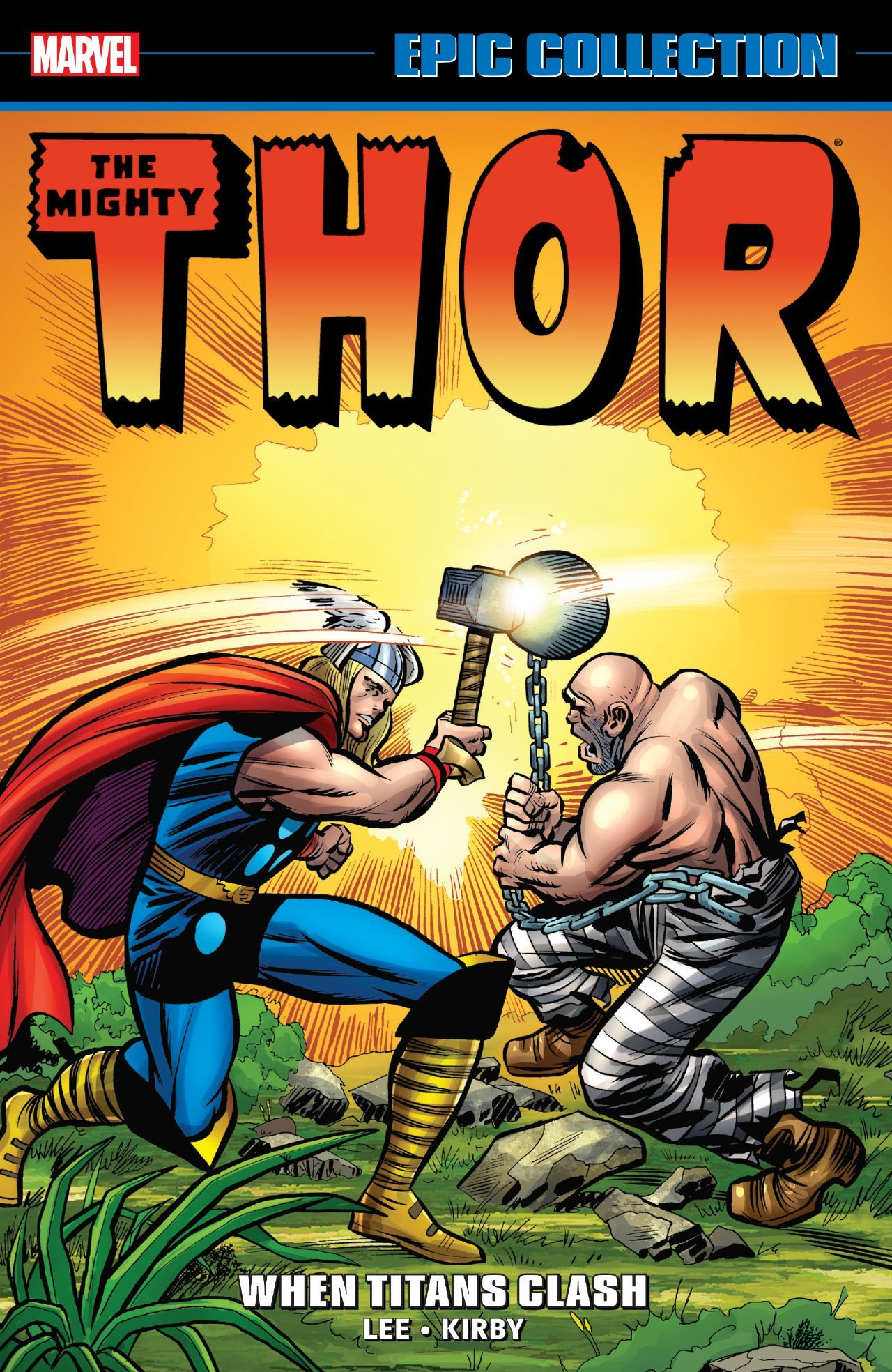 Thor Epic Collection When Titans Clash Tpb Marvel Marvel Marvelofficial Thor Cover Artist Jack Kirby Releas Marvel Epic Collection Thor Comic Art Thor