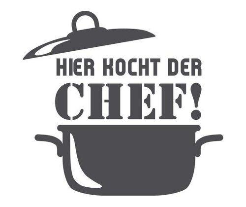 Wandtattoo Hier kocht der Chef, Koch