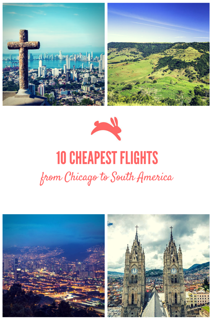 10 Cheapest Flights from Chicago to South America Cheap