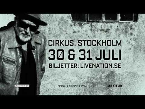 ULF LUNDELL | Cirkus, Stockholm | 30 & 31 juli |
