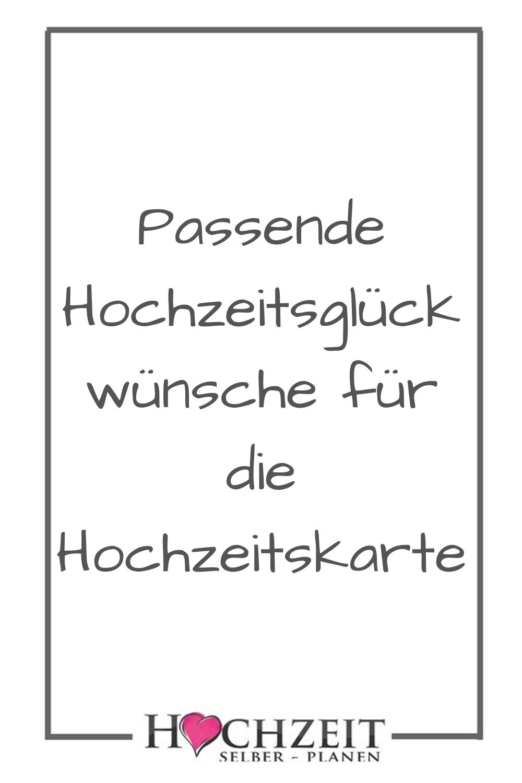 Passende Hochzeitsgluckwunsche Fur Die Hochzeitskarte Gedichte Zur Hochzeit Karte Hochzeit Hochzeitsgluckwunsche