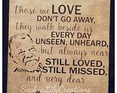 Memorial Tile, Memorial Plaque, Custom Memorial, Custom Memory tile, Memorial sign, Those we love don't go away they walk beside us everyday