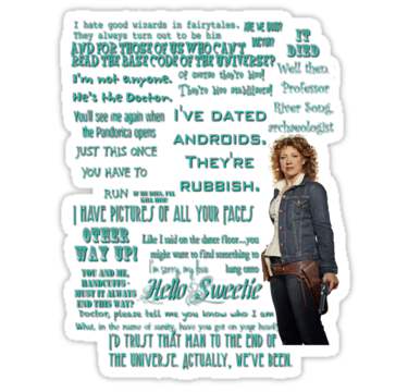 River Song Quotes | Sticker | Whovian | River song quotes, River