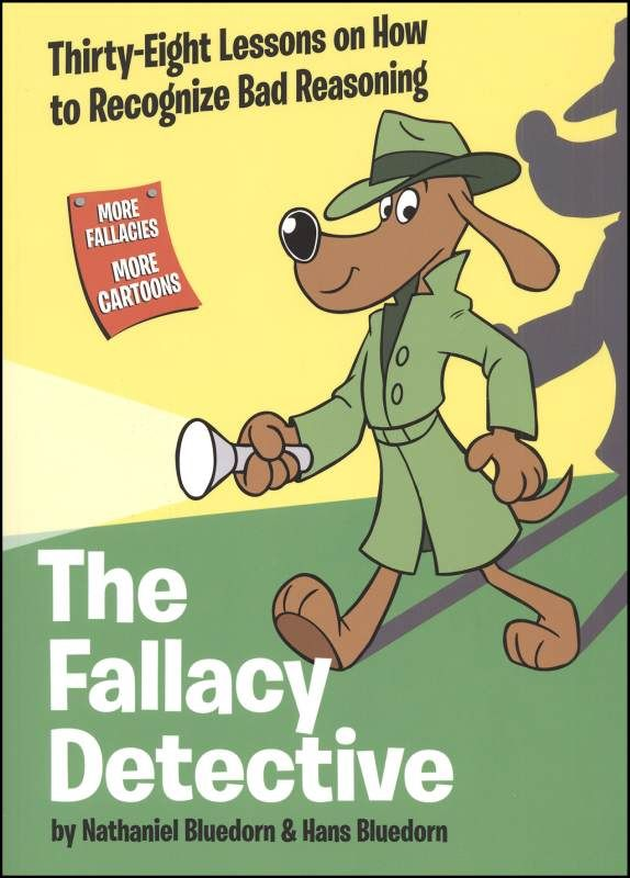 To Use After The Logic Liftoff Series Fallacy Detective Book Intro