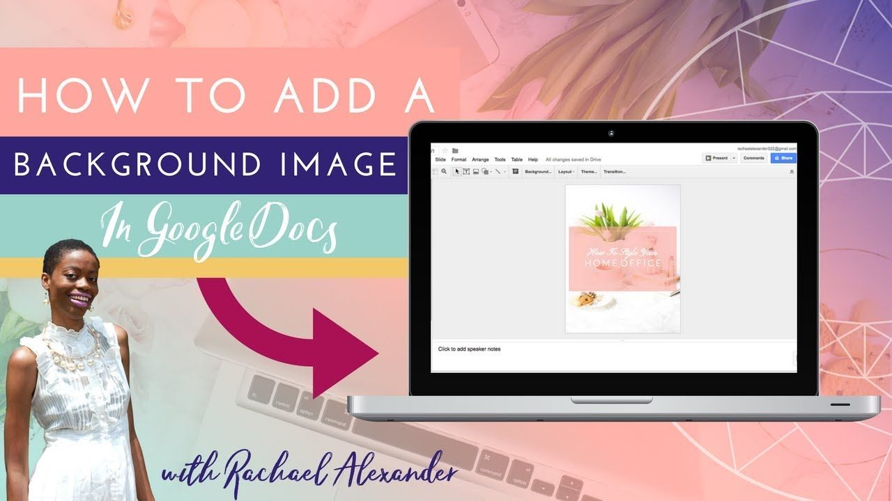 How To Add A Background Image In Google Docs Background Images