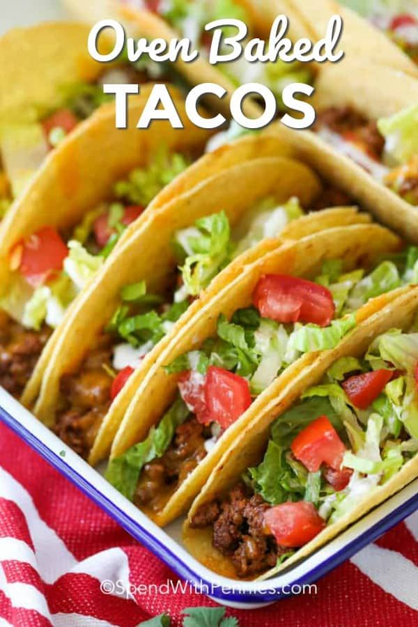 Cheesy Oven Baked Tacos - Spend With Pennies