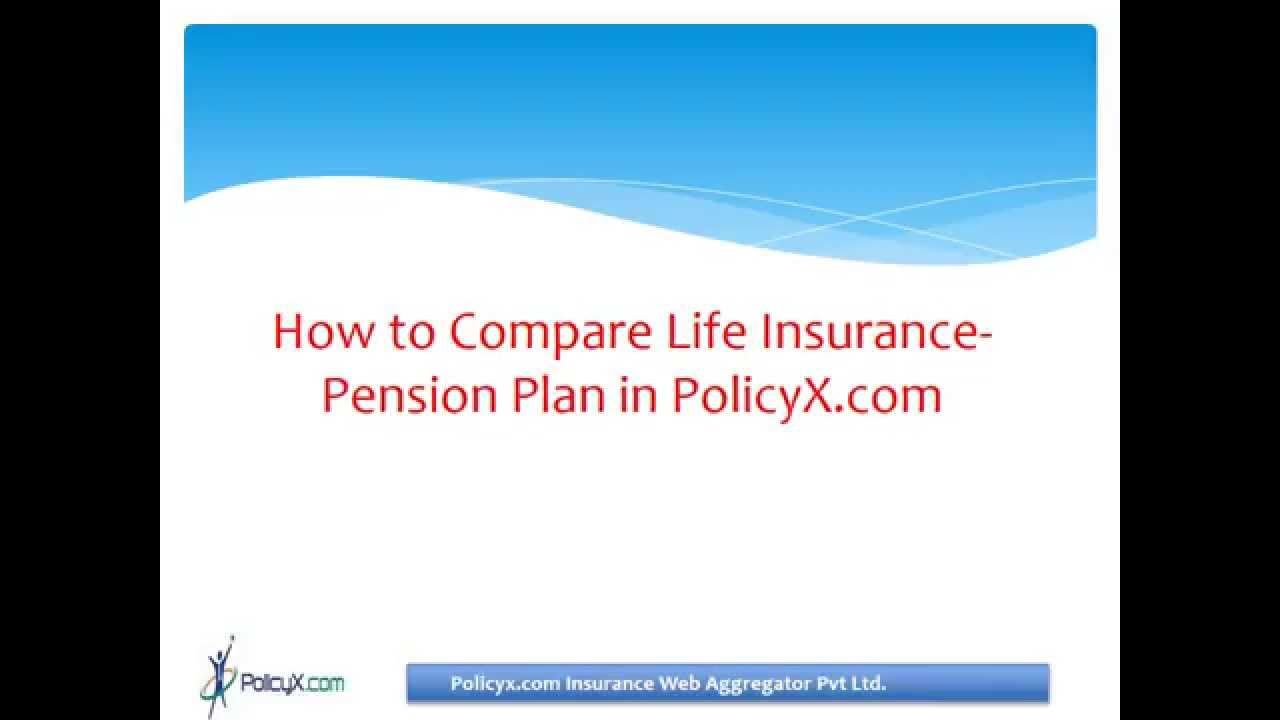 Get The Best Pension Plan Information At Policyx Com Nominated