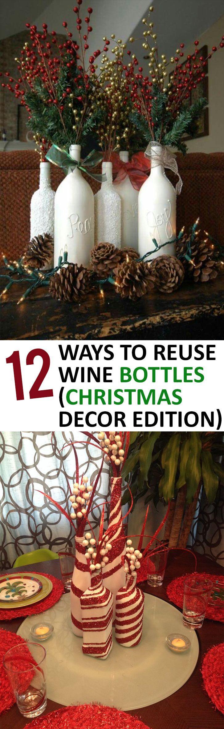 Bottle Christmas Decoration 12 Ways To Reuse Wine Bottles Christmas Decor Edition