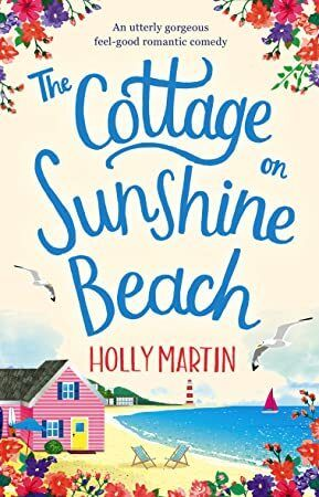 Free eBook The Cottage on Sunshine Beach An utterly gorgeous feel good romantic comedy