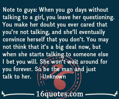 When A Guy Goes Days Without Talking To A Girl Caring Quote I Like Him Quotes Care Quotes Talking Quotes