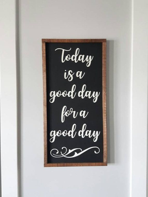Toady is a good day  Wood Sign  Framed Sign  by ThriftyTreasures01