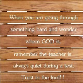 when you are going through something hard..