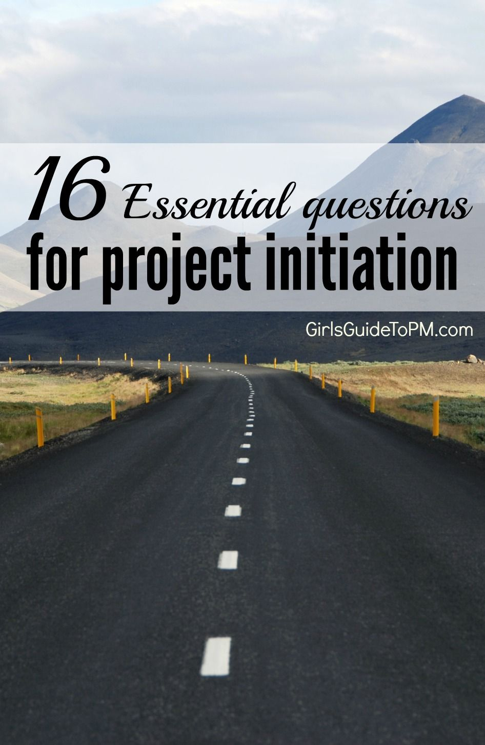 16 essential questions for project initiation girls guide to 16 essential questions for project initiation girls guide to program managementproject 1betcityfo Image collections