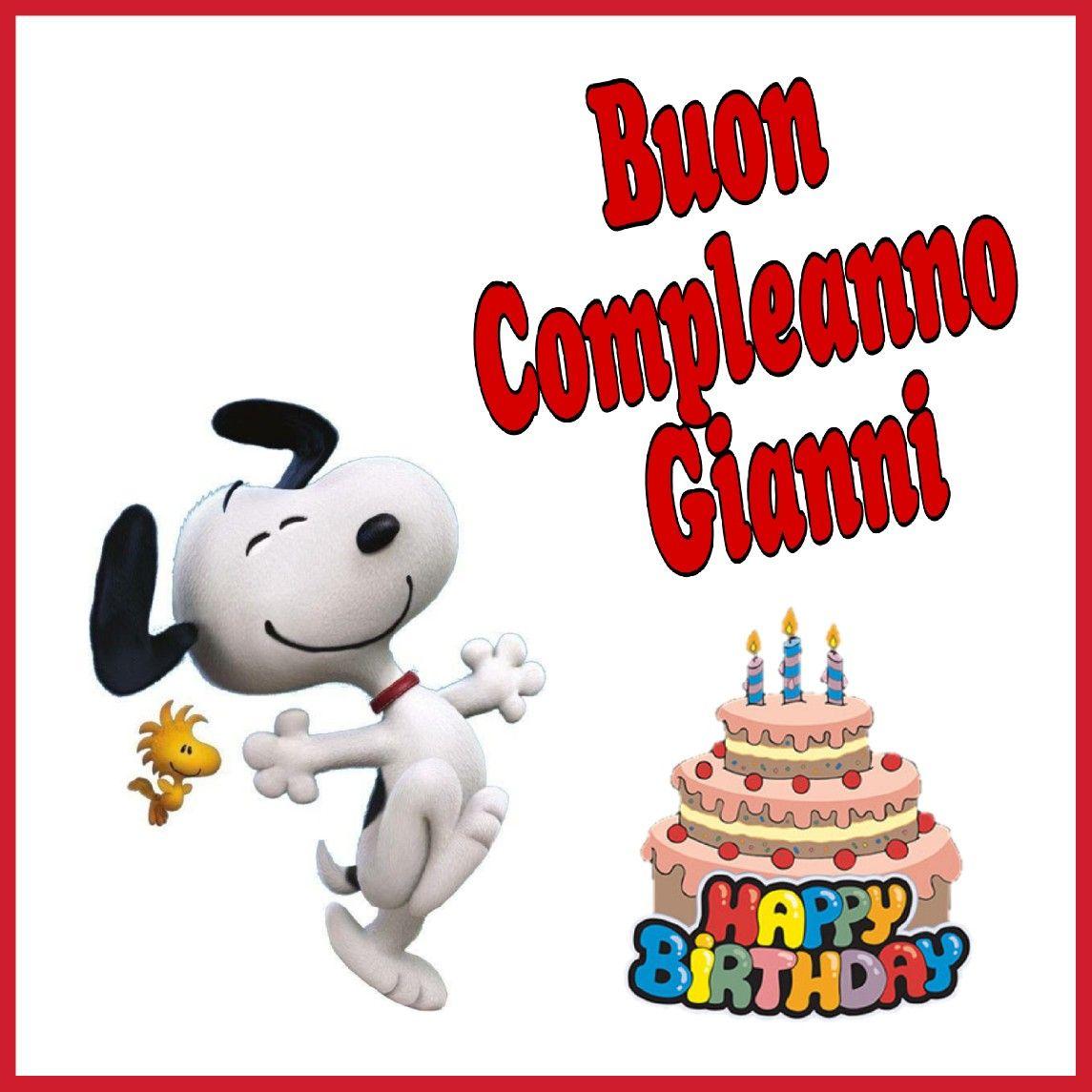 Buon compleanno Gianni | Buon compleanno | Pinterest