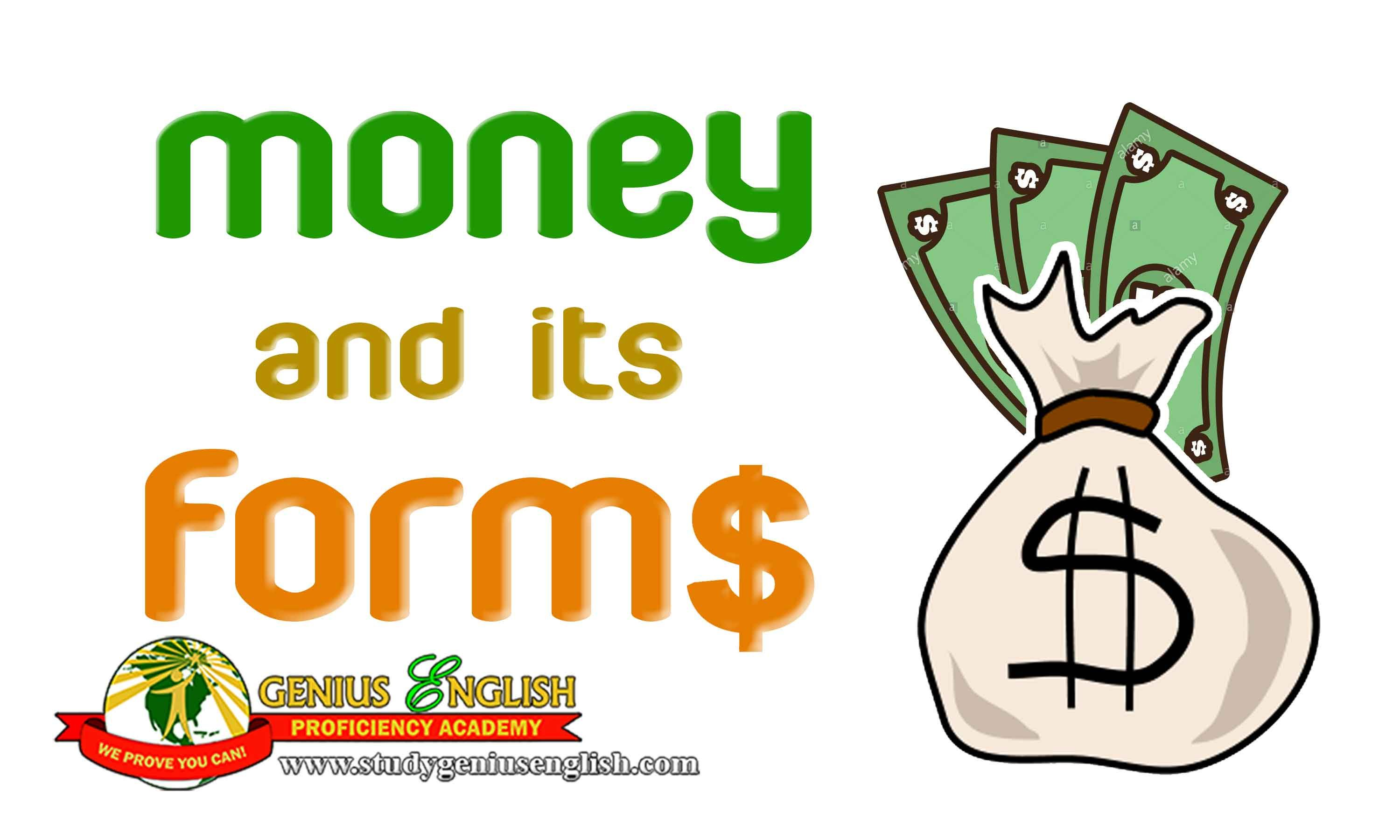 Money And Its Forms