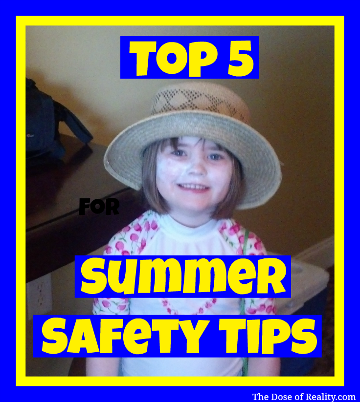 Safety Is Not Just A Football Position Summer safety tips