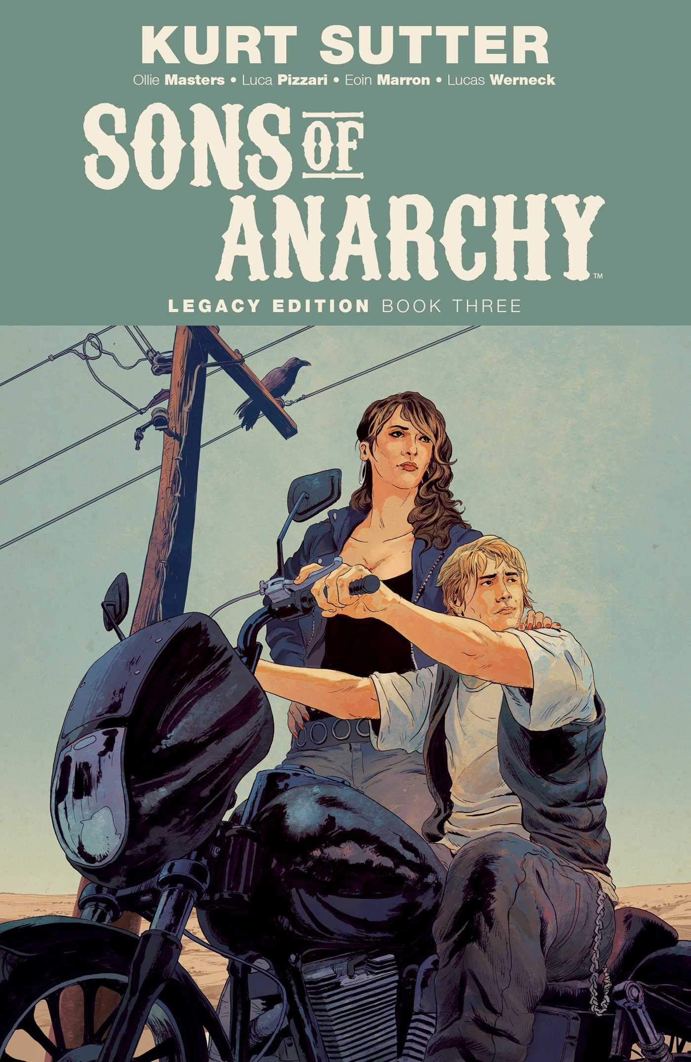 Sons of Anarchy Legacy Edition Book Three Paperback July