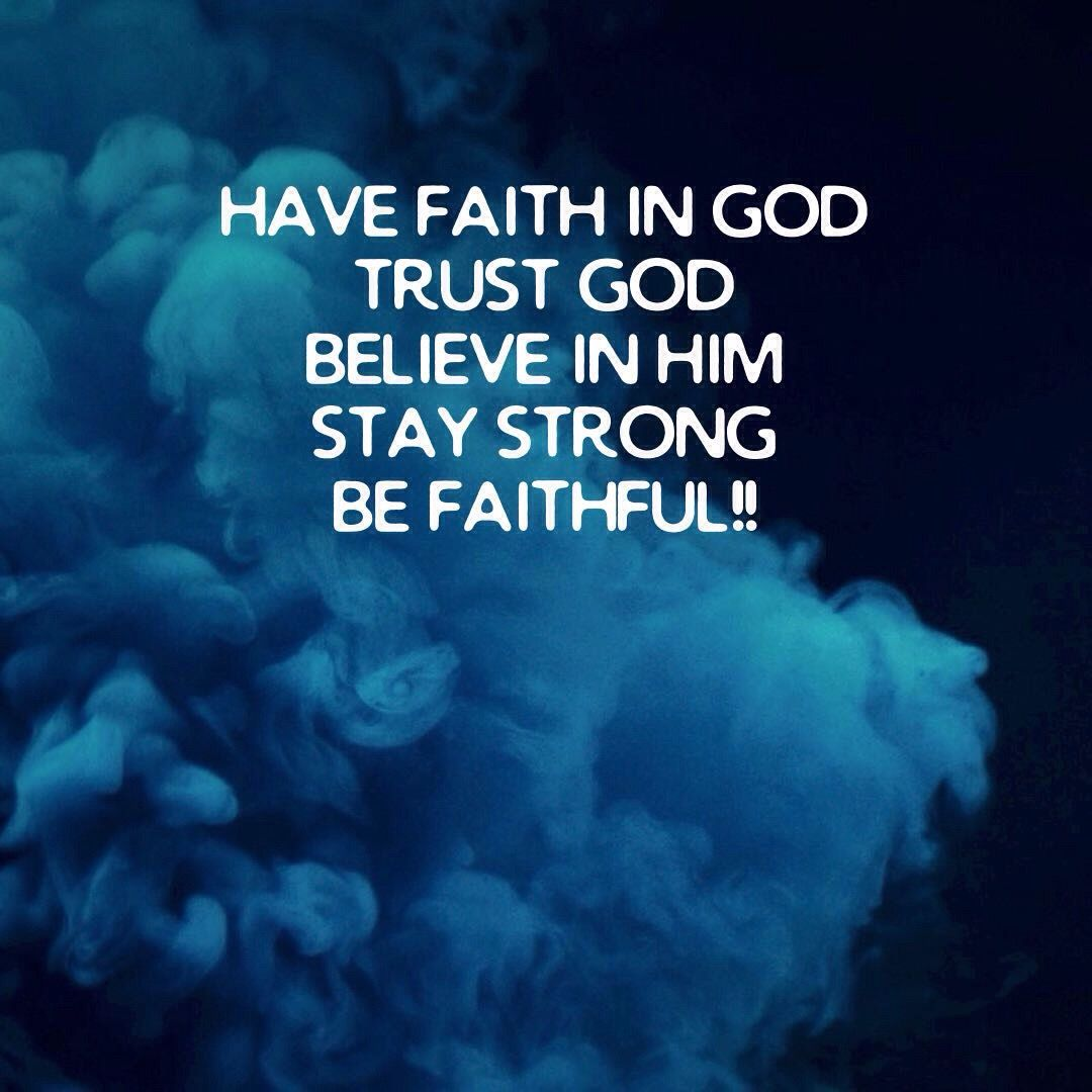 Pin by elizabeth tenichenko on quotes faith in god the