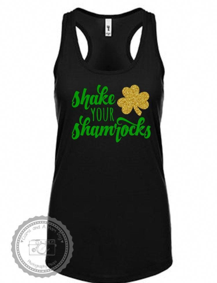 2f8c4c797 Womens St Patricks Day Tank- Shake Your Shamrocks- Ladies St Pattys Day  Outfit-