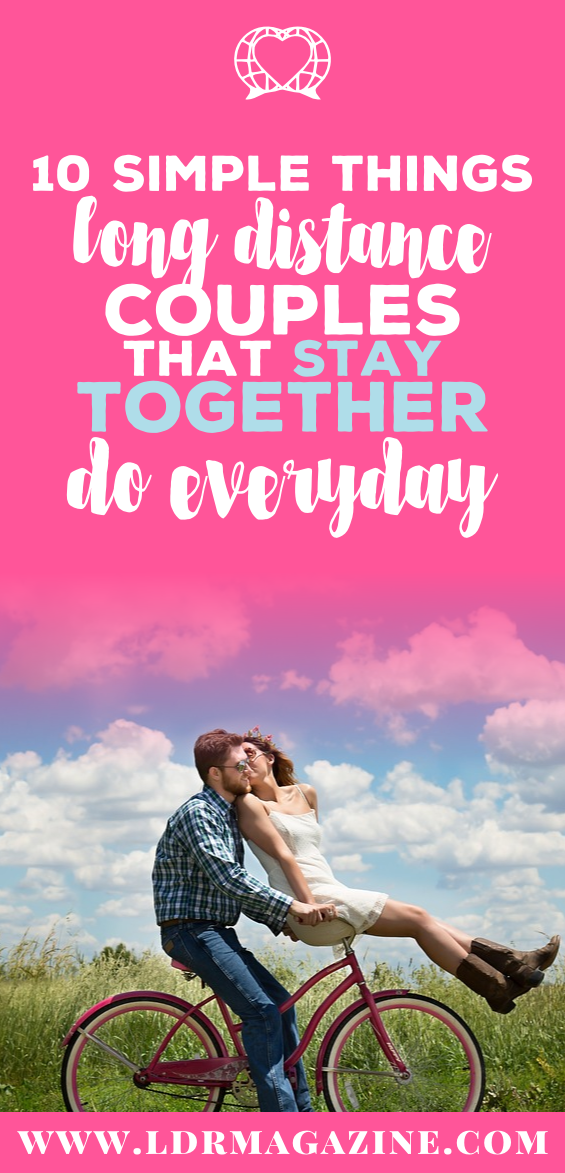 10 Simple Things Long Distance Couples That Stay Together