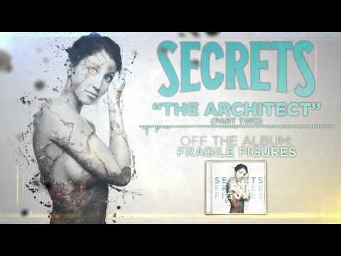 Secrets Release Brand New Song The Architect Part Two Off Of