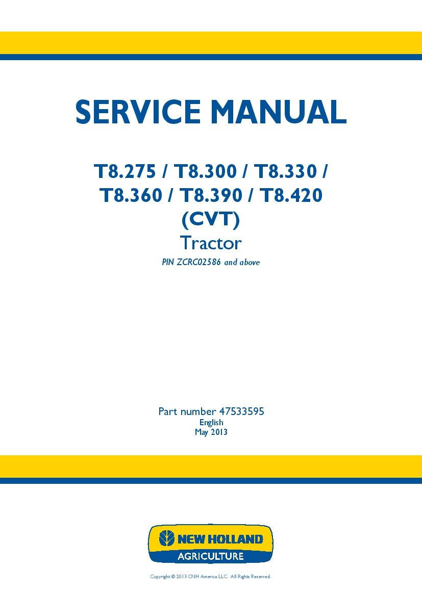 New Holland T8 275 T8 300 T8 330 T8 360 T8 390 T8 420 Cvt Tractor Workshop Repair Servic New Holland Repair Manuals Repair And Maintenance