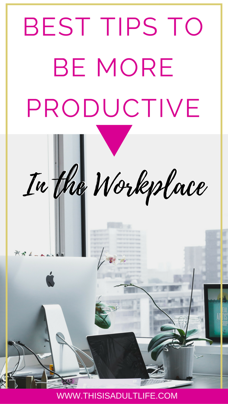 The Best Tips To Be More Productive At Work Workplace Productivity Work Productivity Productivity In The Workplace