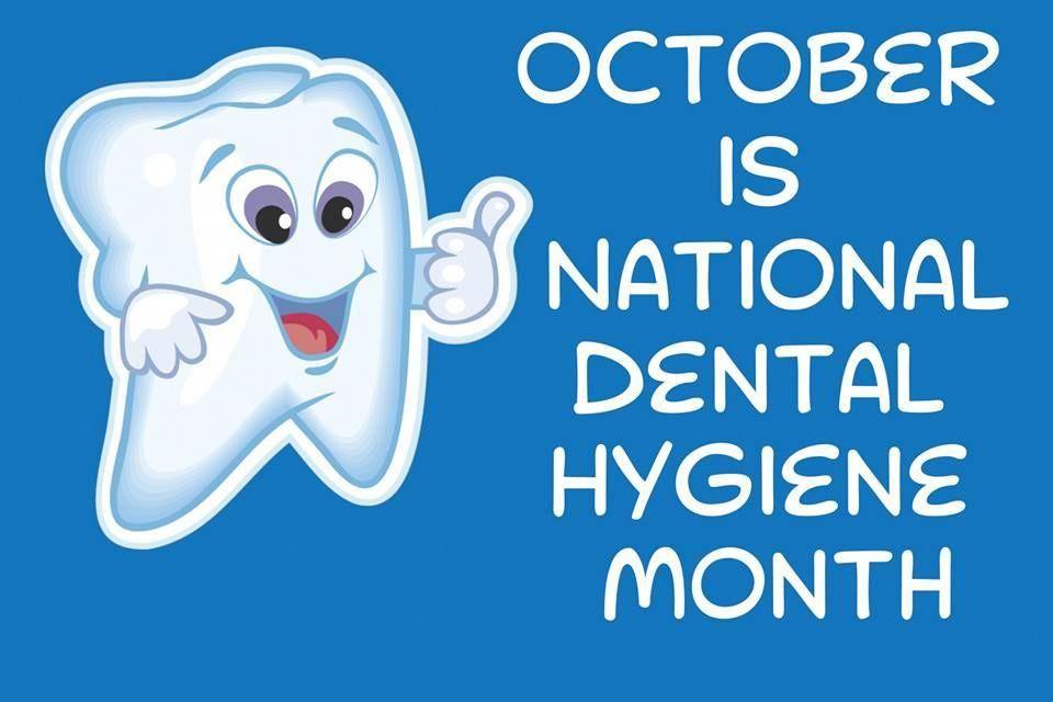 Oktober ist National Dental Hygiene Month Wir möchten uns bei Ihnen bedanken …   – Oral Health Care For Good Teeth