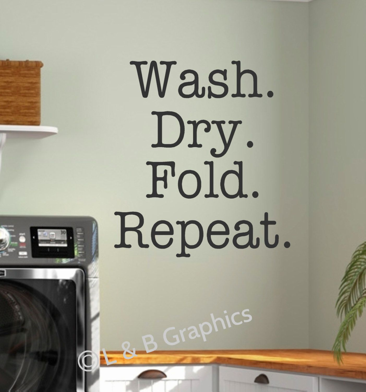 Laundry Room Vinyl Wall Decal Wash Dry Fold Repeat Decor Lettering