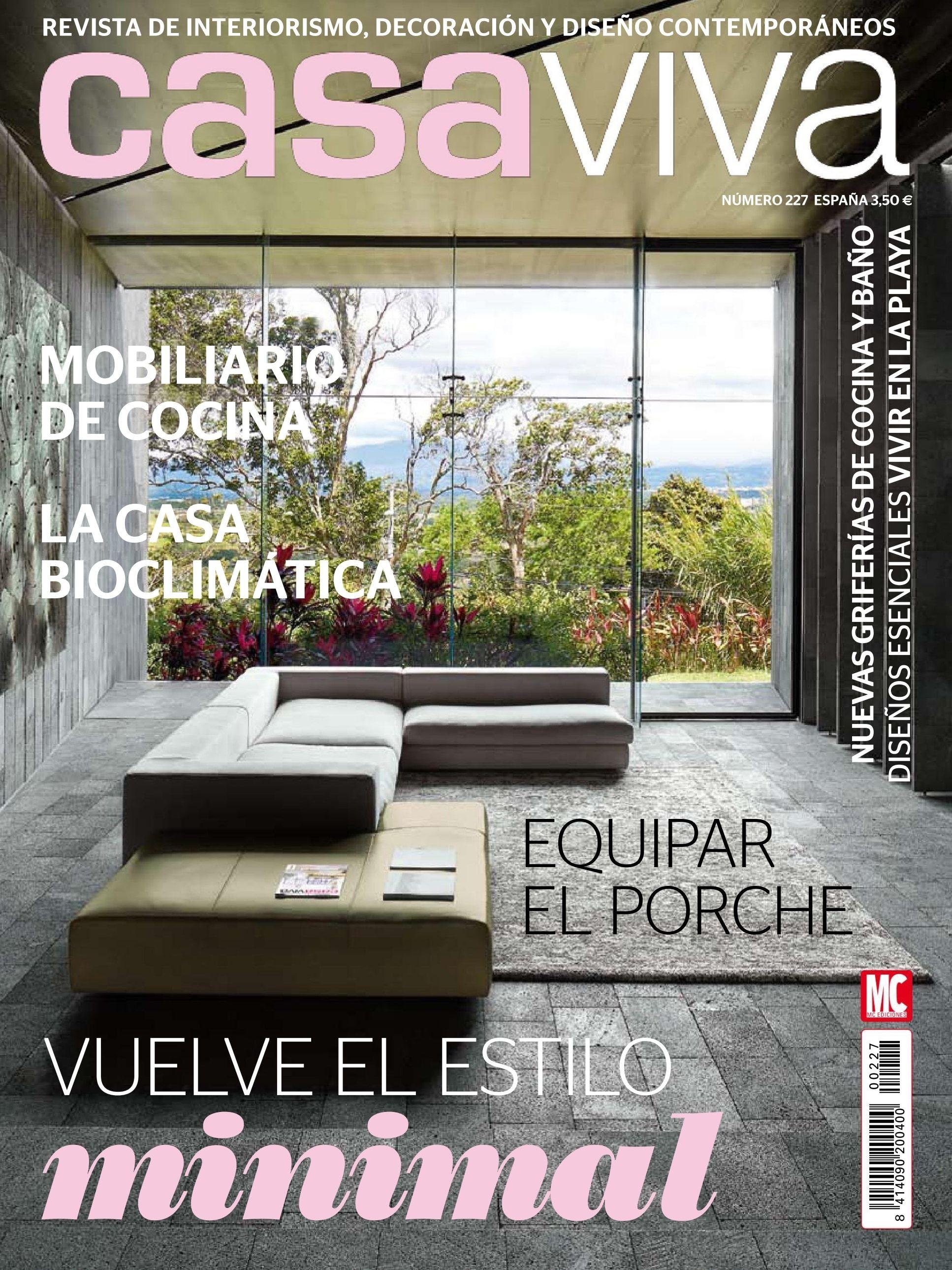 Revista Casa Viva 227 Vuelve El Estilo Minimal Mobiliario De  # Muebles Katrina