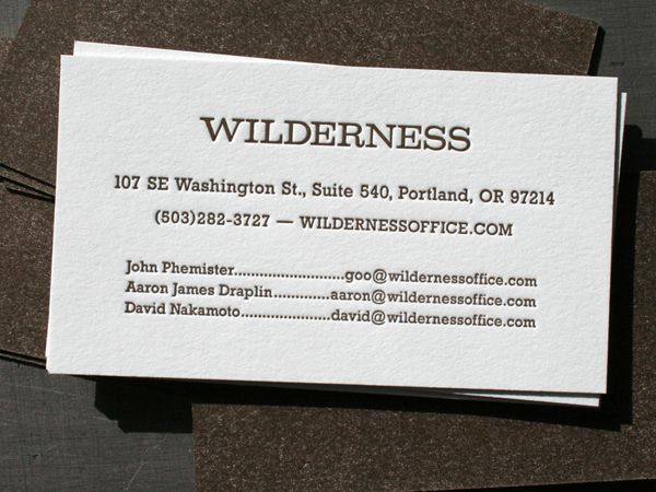 Of course draplin has a hand in these simple cards business the esteemed fellows at wilderness in portland sent us an unusually simple business card for letterpress printing colourmoves