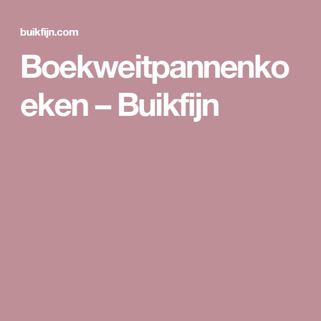 Boekweitpannenkoeken – Buikfijn
