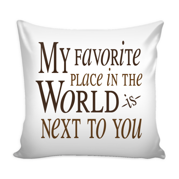 39 my favorite place in the world is next to you 39 love Home is the best place in the world quotes