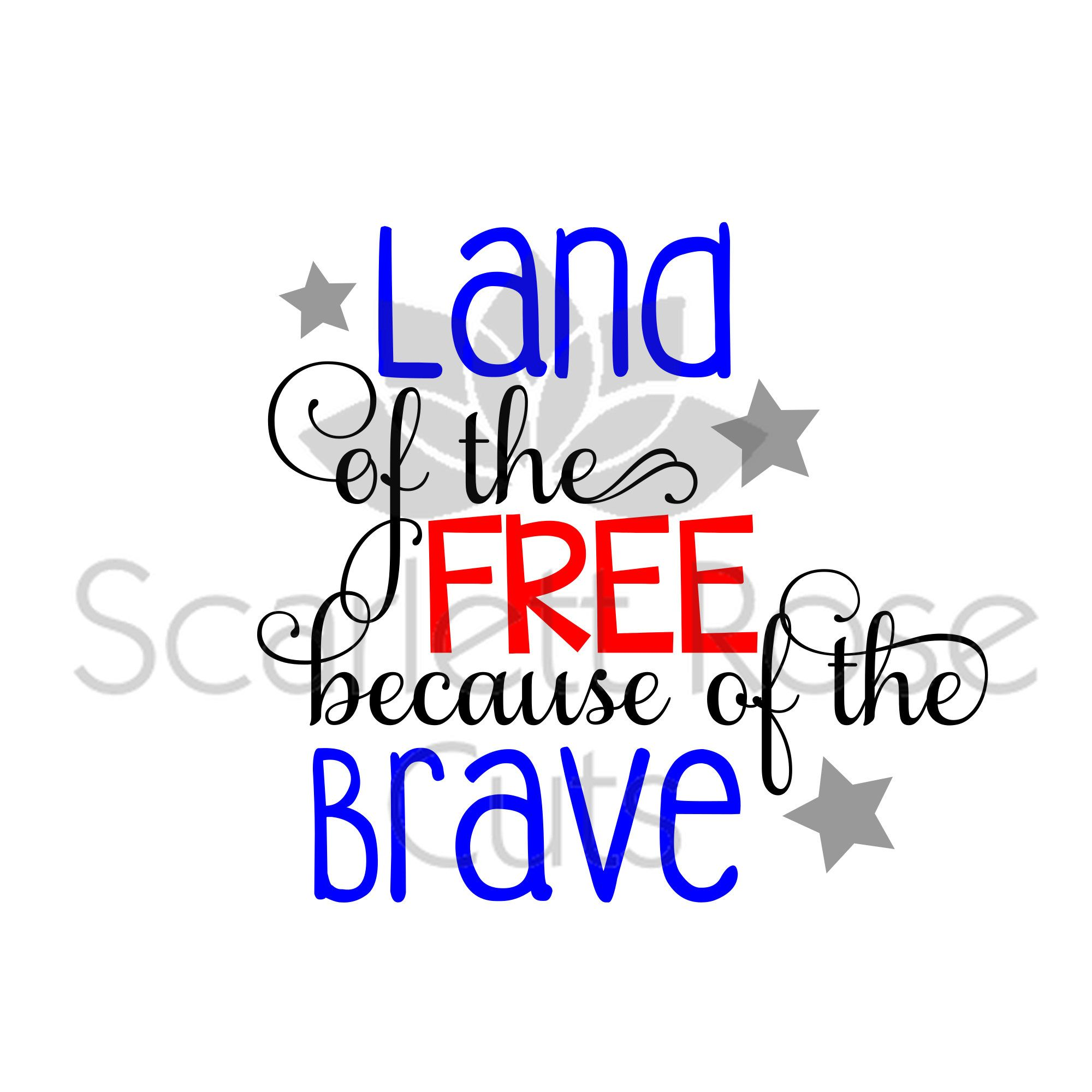 Land Of The Free Because Of The Brave Svg Fourth Of July Svg Etsy Fourth Of July Svg Land Of The Free