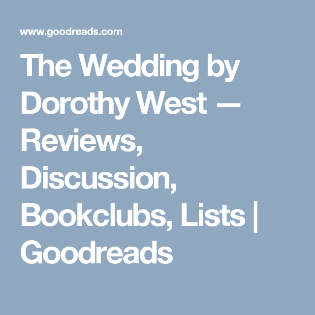 The Wedding Guest Kellerman Review: The Wedding By Dorothy West