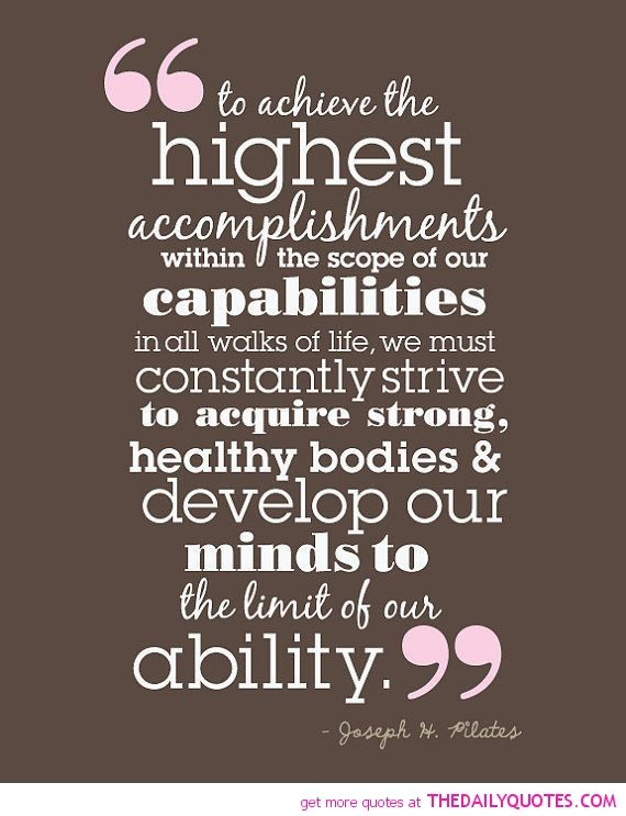 life accomplishments - Google 検索 Inspiration Pilates quotes