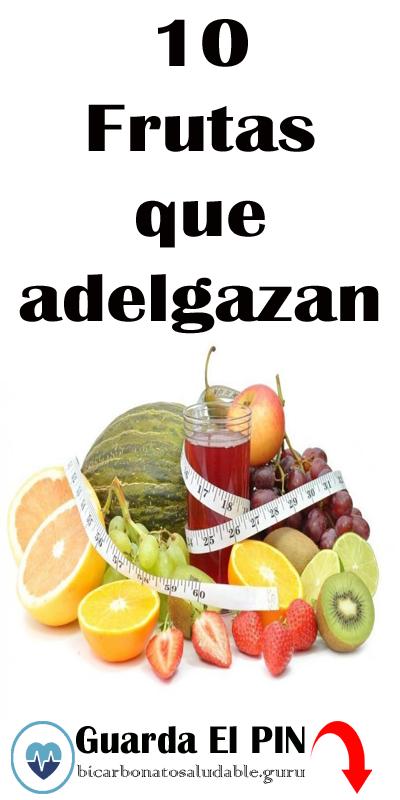 10 Frutas Que Adelgazan Frutas Bajarkilos Bajardepeso Adelgazar Food