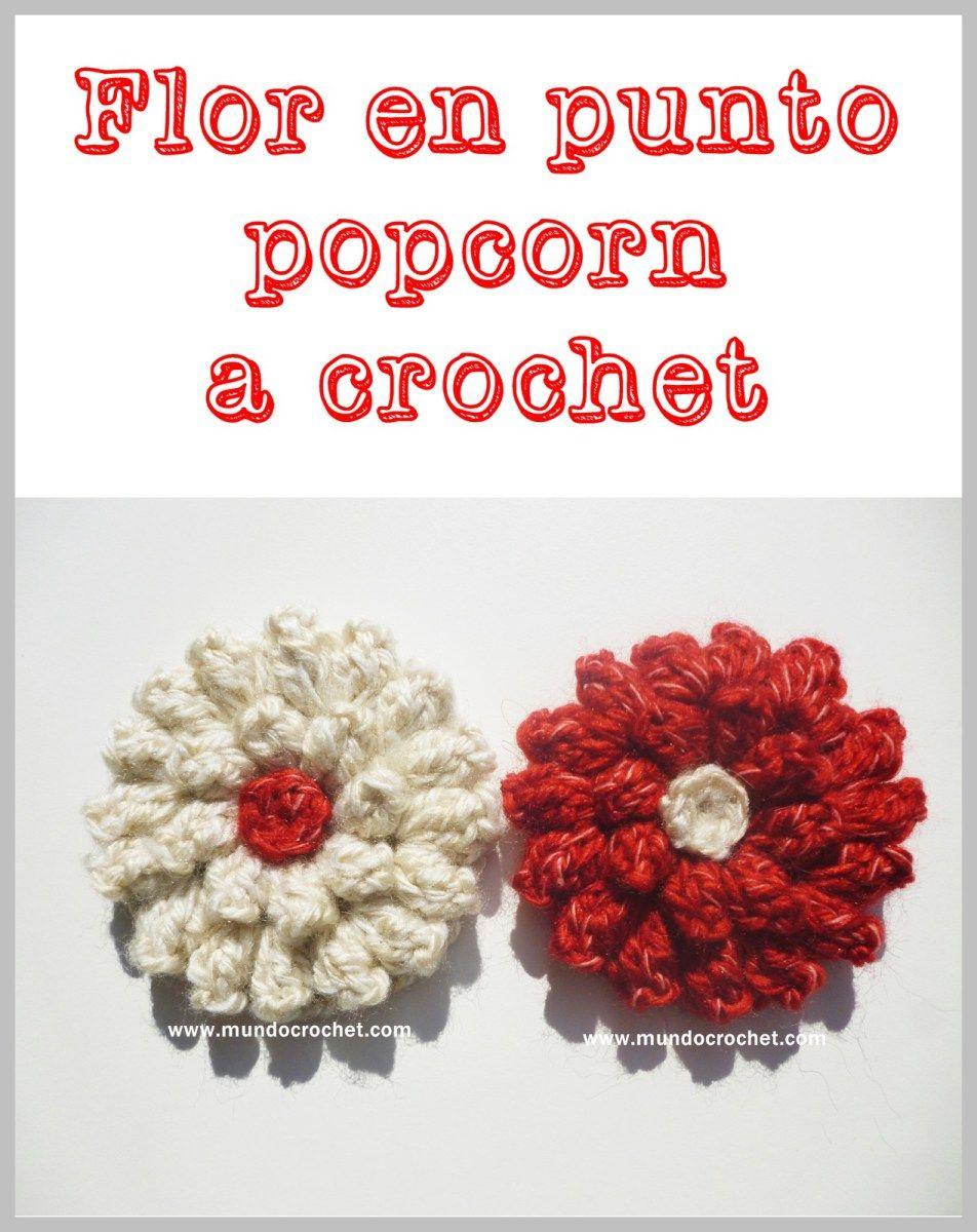 Patrón: flor en punto popcorn a crochet o ganchillo | Crochet ...