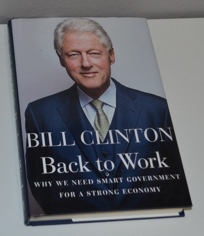 BACK TO WORK by BILL CLINTON HC/DJ