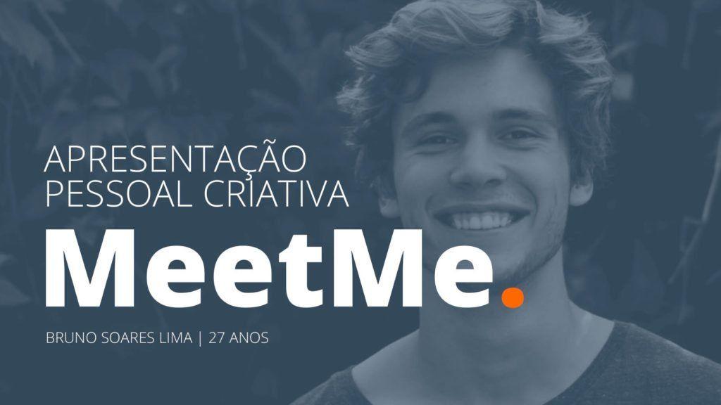 Apresentacao Pessoal Criativa Powerpoint Meetme Com Imagens